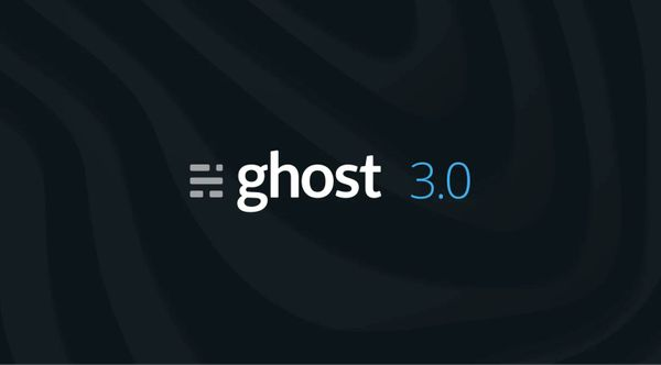 Ghost version 3.0 will help shape the future of this blog