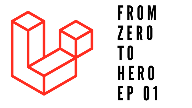 Laravel From Zero to Hero 01: User Authentication